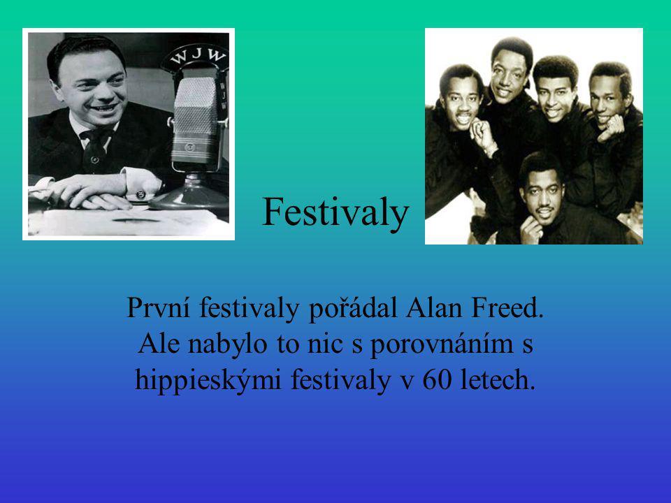 Festivaly První festivaly pořádal Alan Freed.