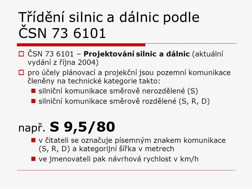 Třídění silnic a dálnic podle ČSN 73 6101
