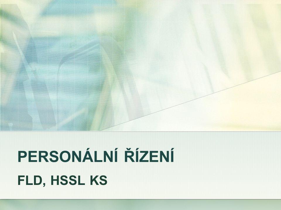 PERSONÁLNÍ ŘÍZENÍ FLD, HSSL KS