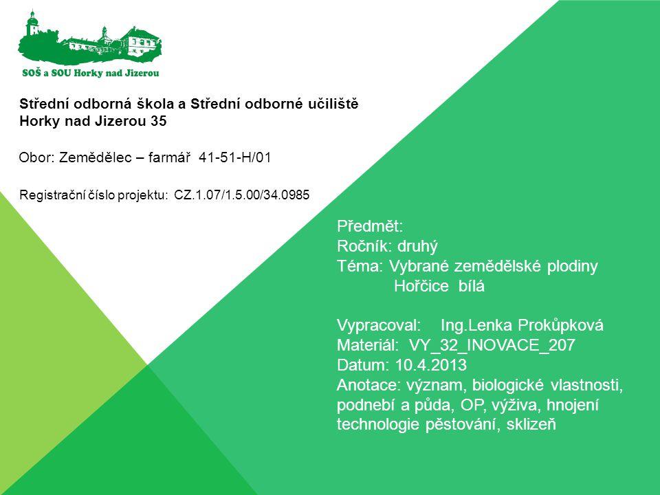 Téma: Vybrané zemědělské plodiny Hořčice bílá