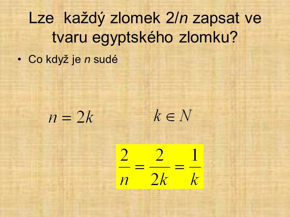 Lze každý zlomek 2/n zapsat ve tvaru egyptského zlomku