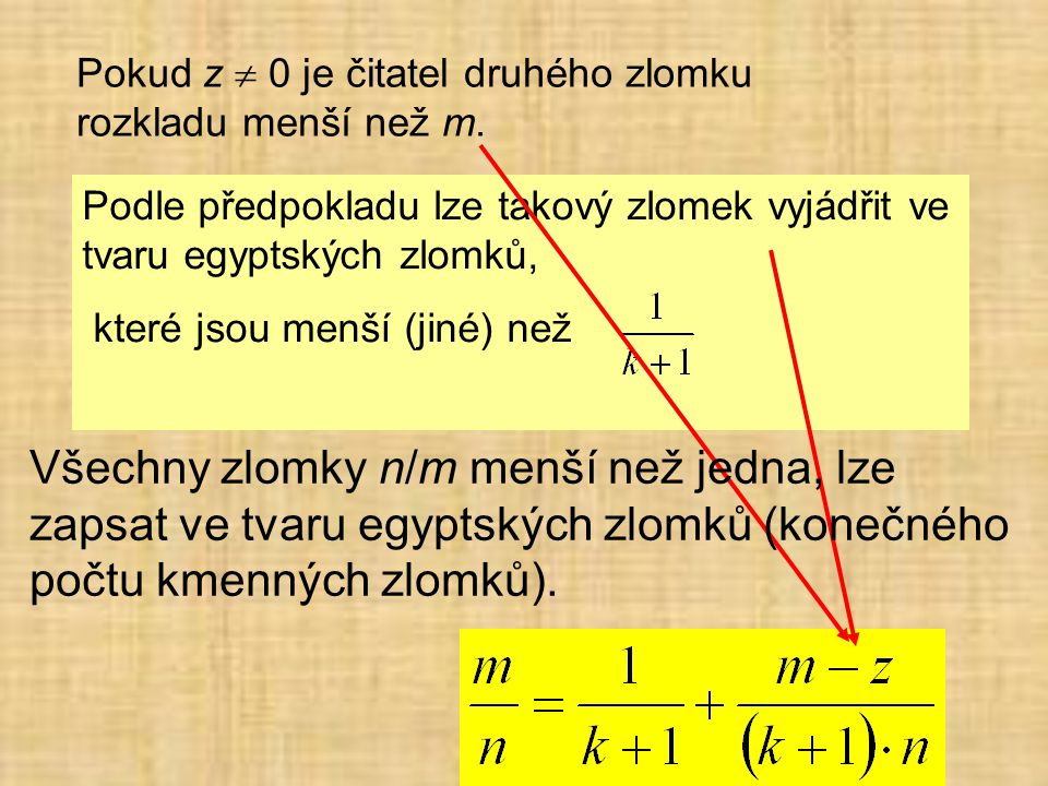 Pokud z  0 je čitatel druhého zlomku rozkladu menší než m.