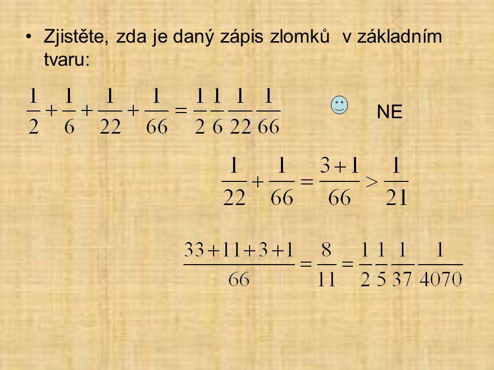 Zjistěte, zda je daný zápis zlomků v základním tvaru: