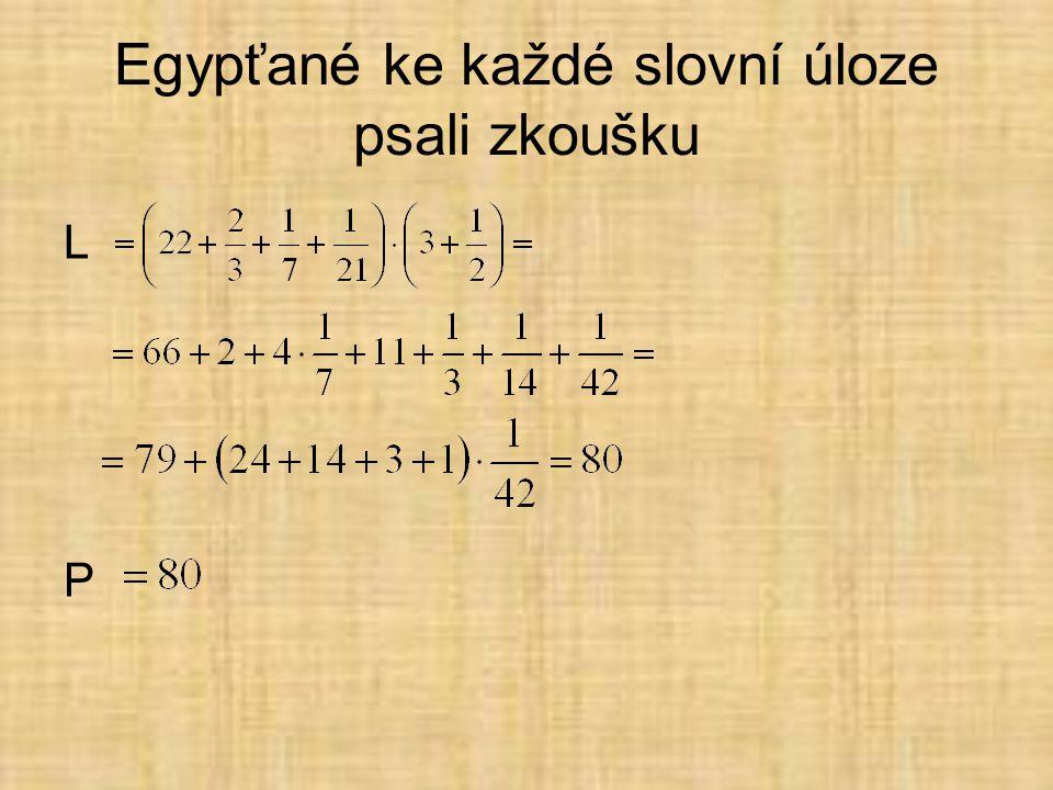 Egypťané ke každé slovní úloze psali zkoušku