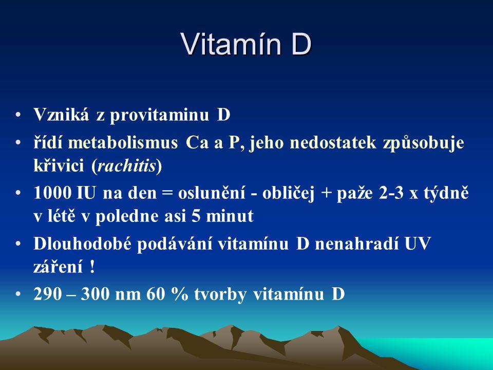 Vitamín D Vzniká z provitaminu D