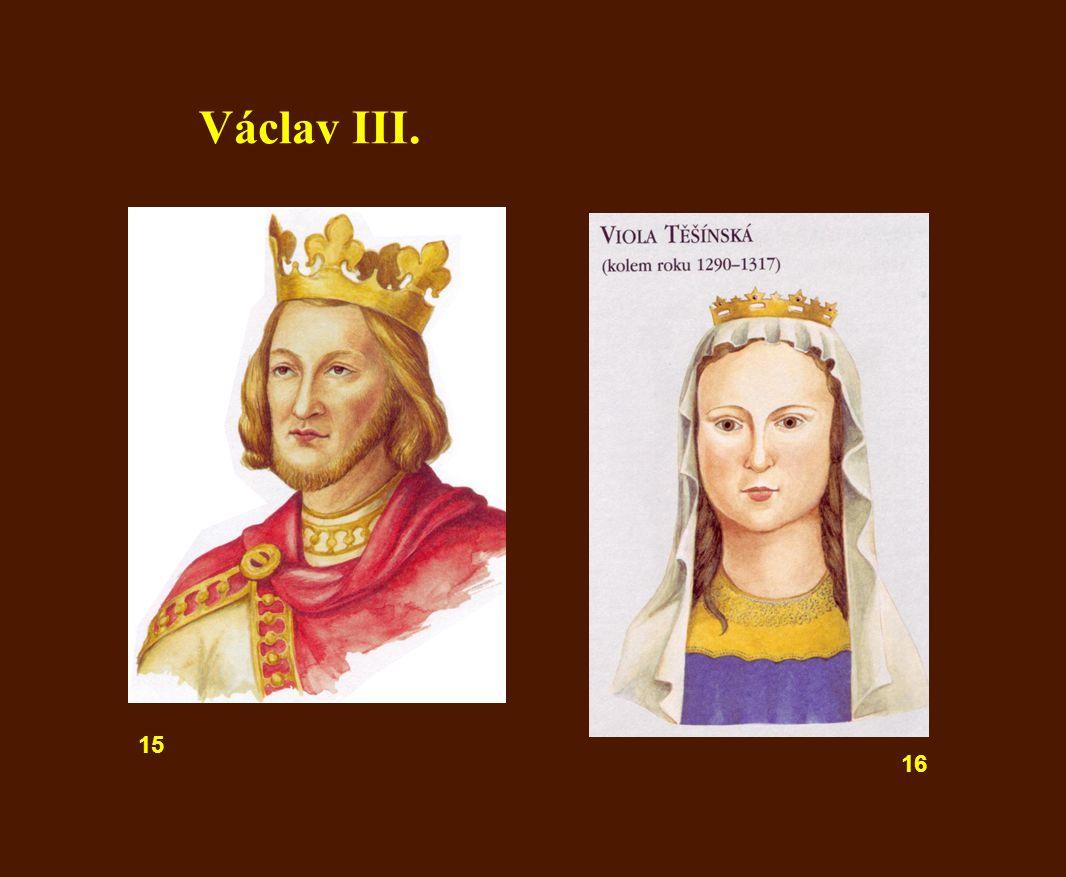 Václav III. 15 16