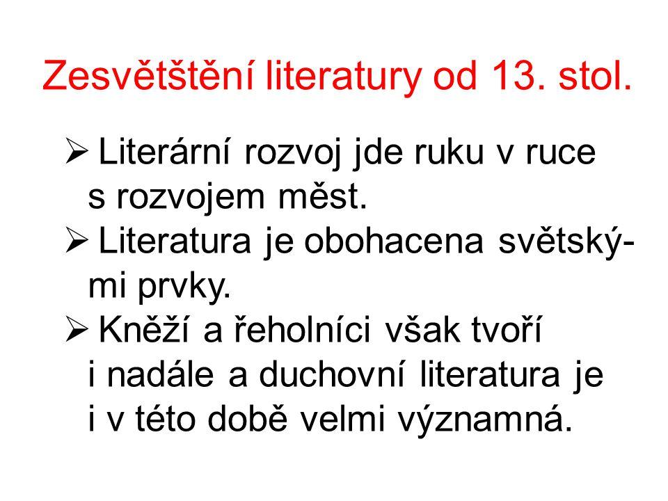 Zesvětštění literatury od 13. stol.