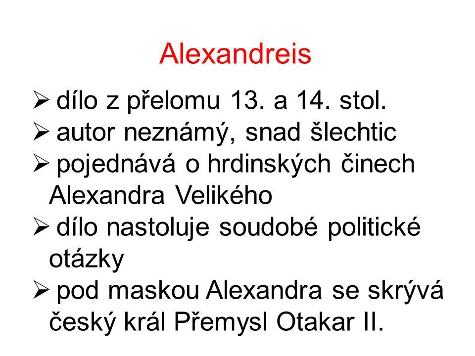 Alexandreis dílo z přelomu 13. a 14. stol.