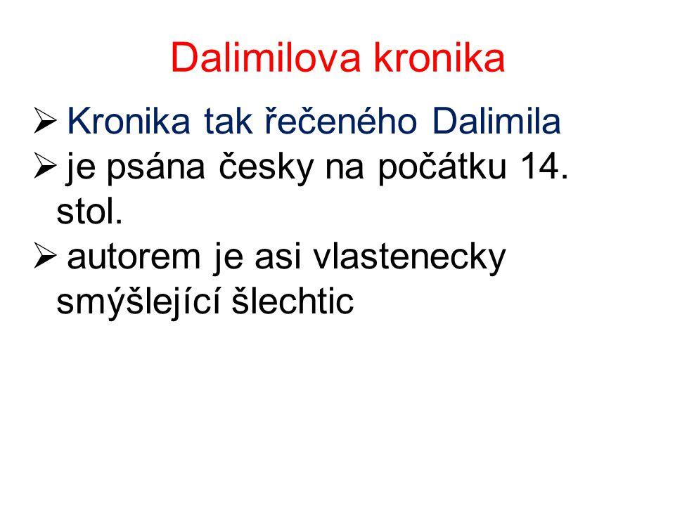 Dalimilova kronika Kronika tak řečeného Dalimila