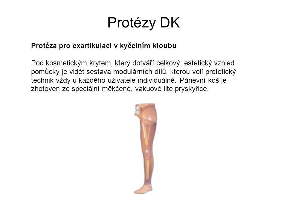 Protézy DK Protéza pro exartikulaci v kyčelním kloubu