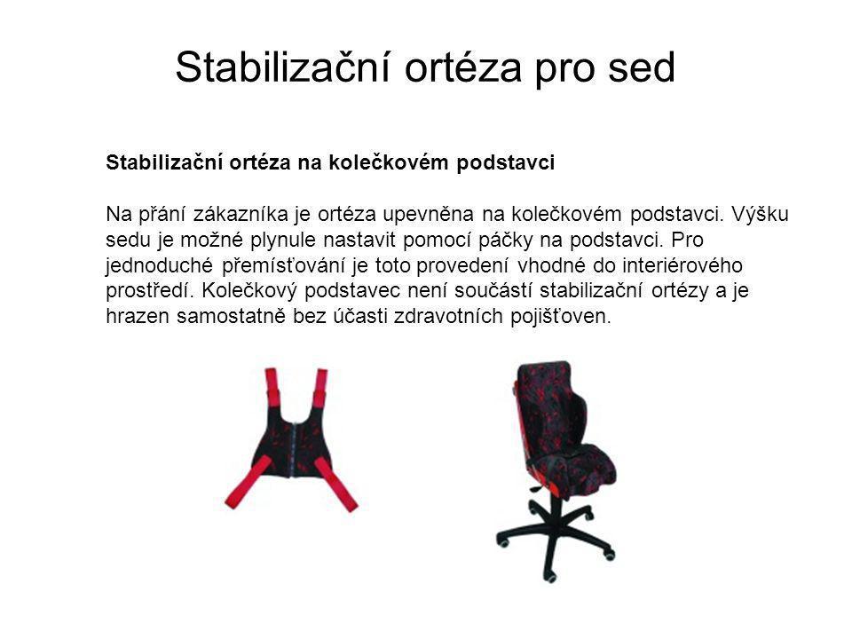 Stabilizační ortéza pro sed