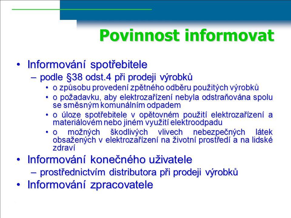 Povinnost informovat Informování spotřebitele