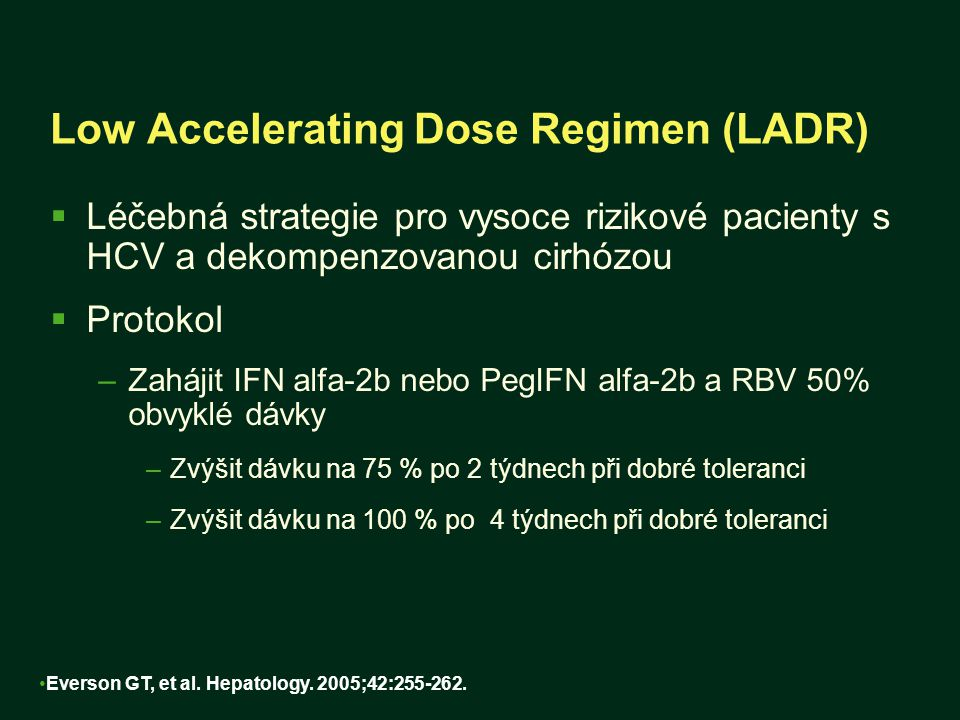 Low Accelerating Dose Regimen (LADR)
