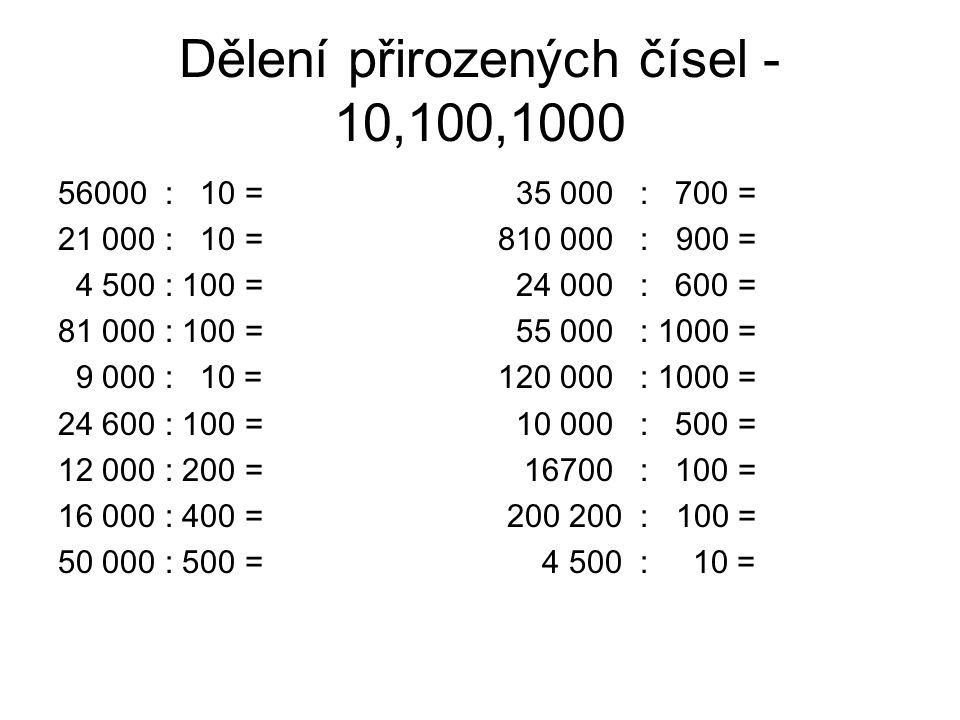 Dělení přirozených čísel - 10,100,1000