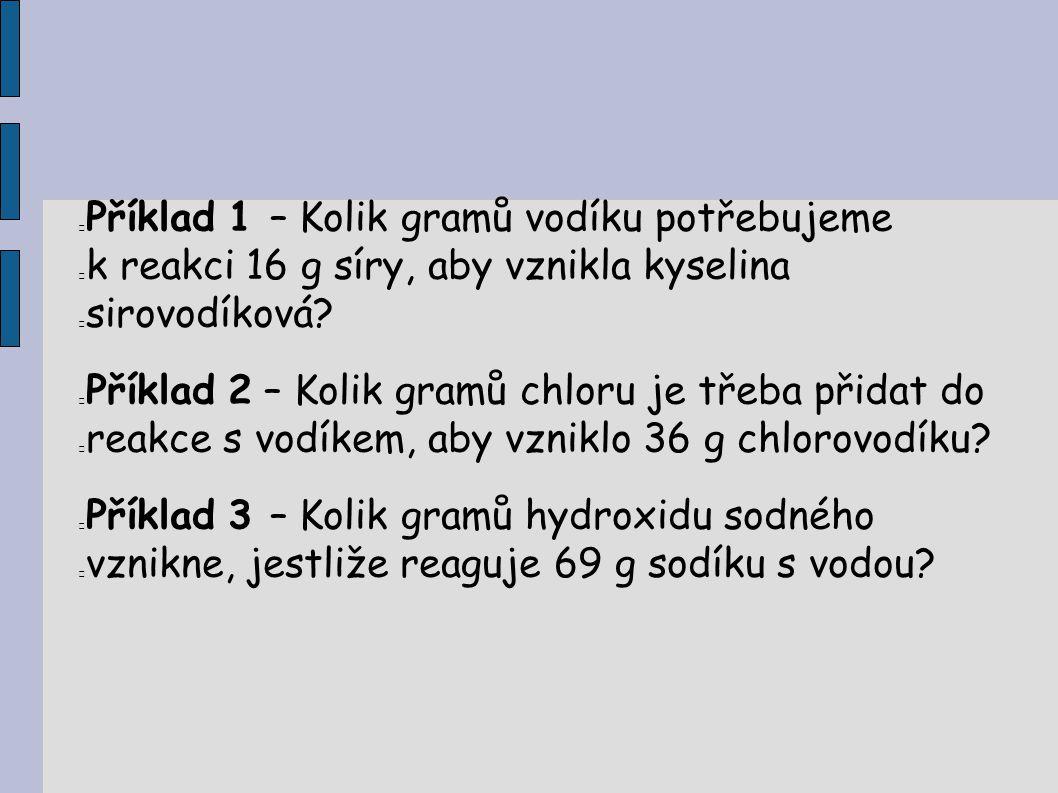 Příklad 1 – Kolik gramů vodíku potřebujeme