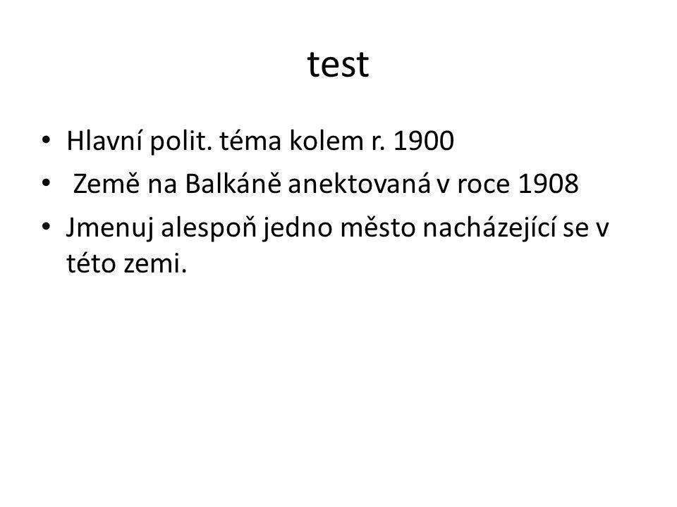 test Hlavní polit. téma kolem r. 1900