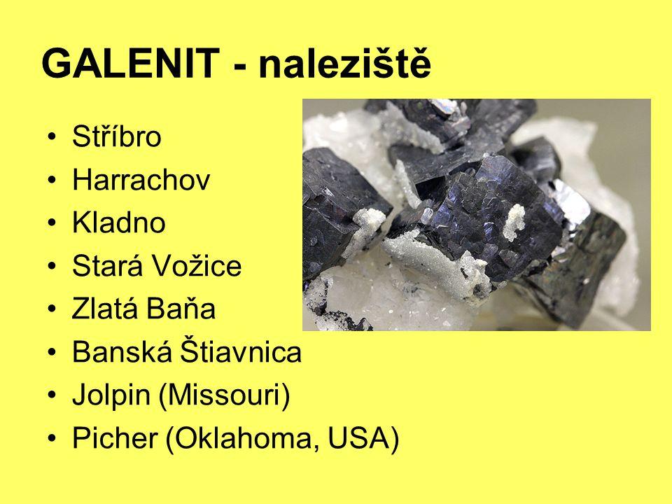 GALENIT - naleziště Stříbro Harrachov Kladno Stará Vožice Zlatá Baňa