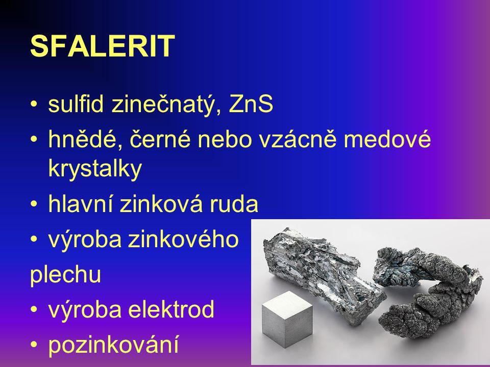SFALERIT sulfid zinečnatý, ZnS