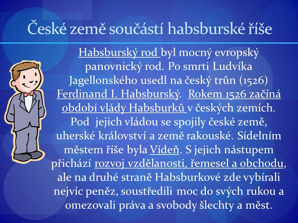 České země součástí habsburské říše