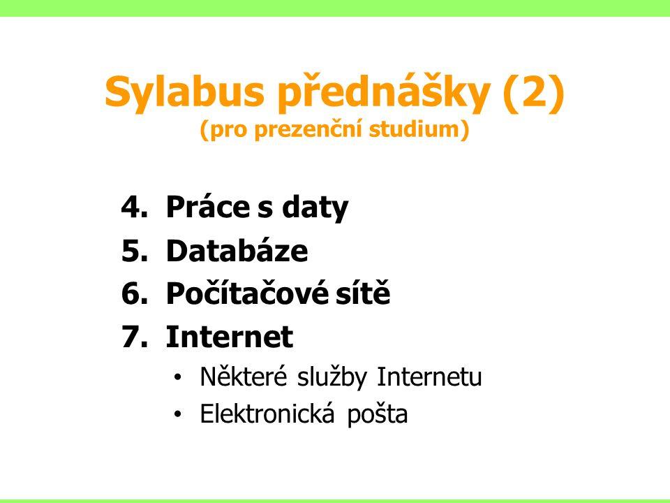 Sylabus přednášky (2) (pro prezenční studium)