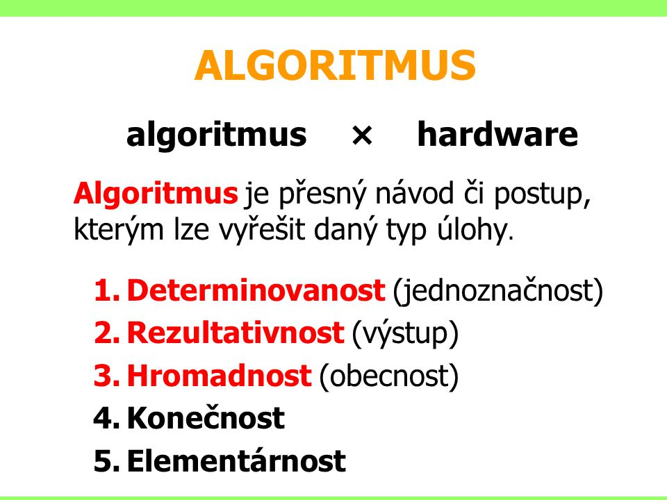 ALGORITMUS algoritmus × hardware
