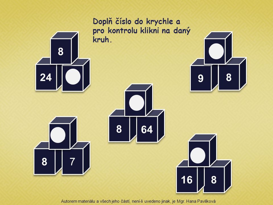 Doplň číslo do krychle a pro kontrolu klikni na daný kruh.