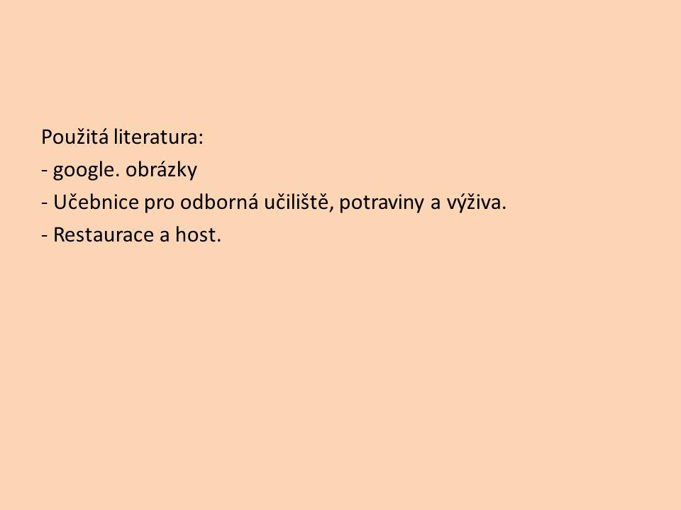 Použitá literatura: - google