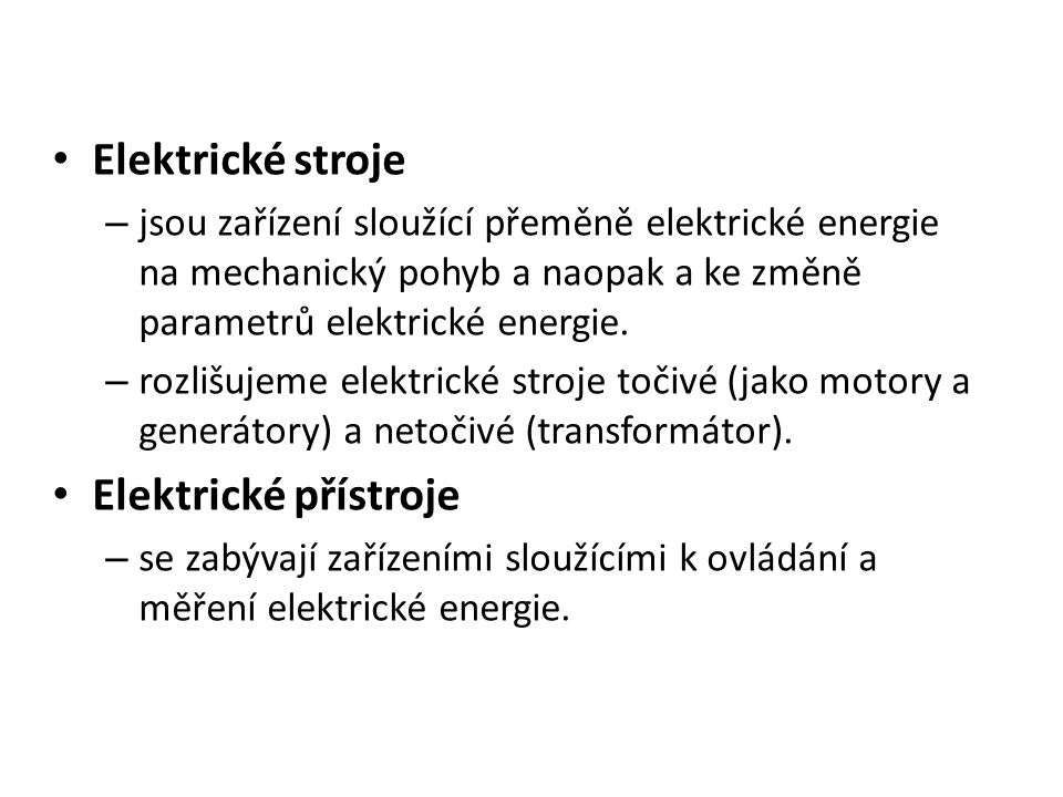 Elektrické stroje Elektrické přístroje