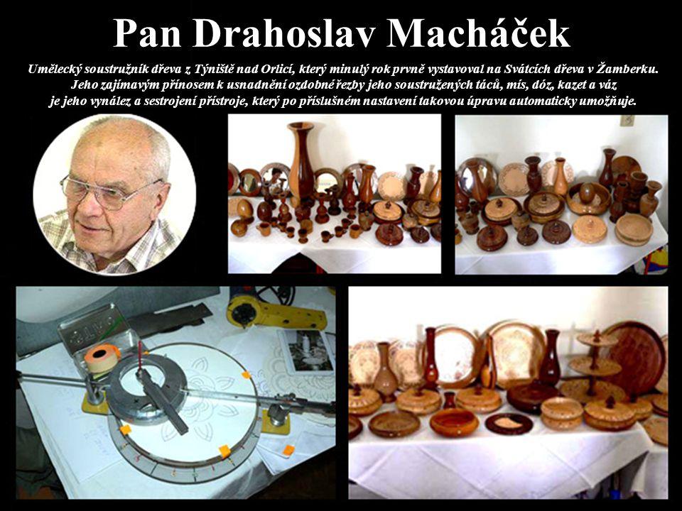 Pan Drahoslav Macháček