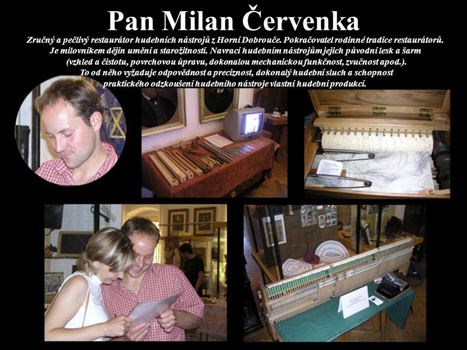 Pan Milan Červenka