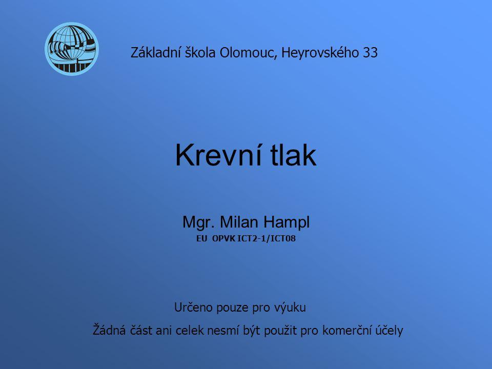 Mgr. Milan Hampl EU OPVK ICT2-1/ICT08