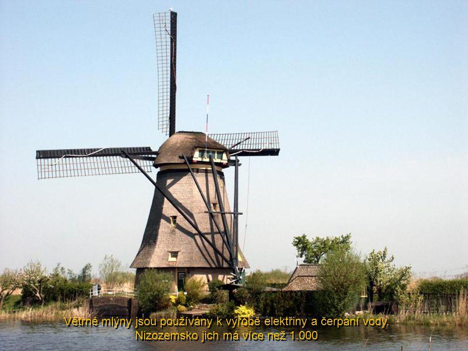 Větrné mlýny jsou používány k výrobě elektřiny a čerpání vody.