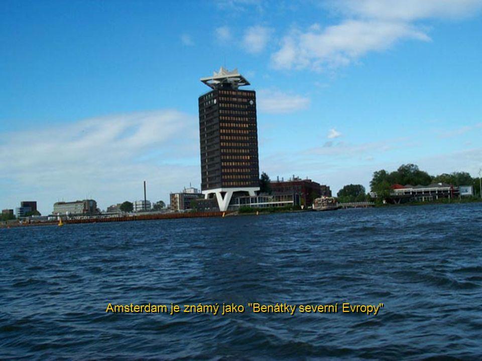 Amsterdam je známý jako Benátky severní Evropy