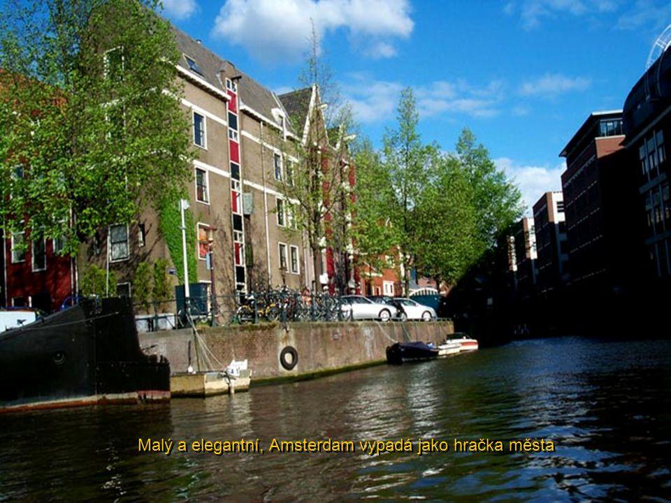 Malý a elegantní, Amsterdam vypadá jako hračka města