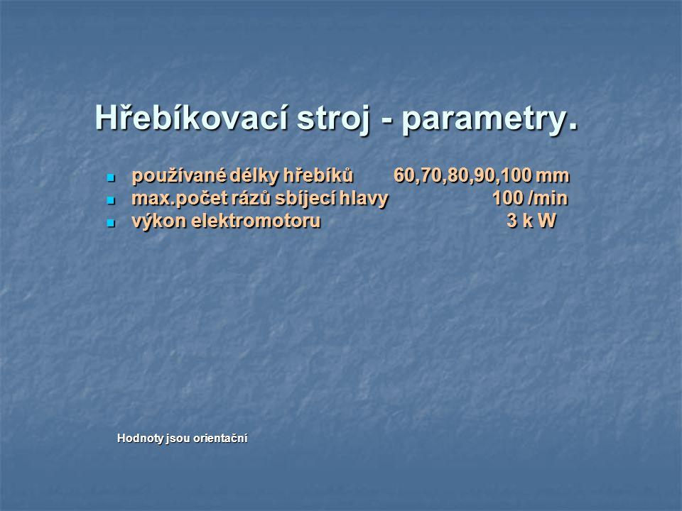 Hřebíkovací stroj - parametry.