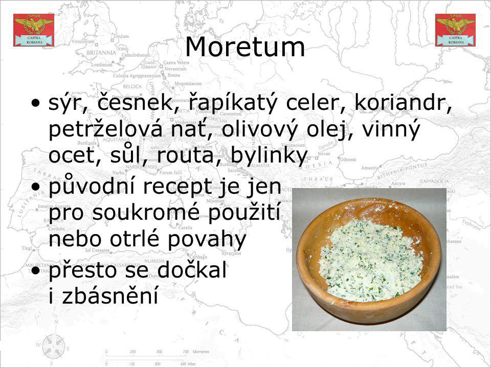 Moretum sýr, česnek, řapíkatý celer, koriandr, petrželová nať, olivový olej, vinný ocet, sůl, routa, bylinky.