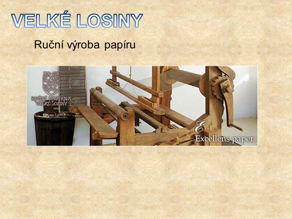 VELKÉ LOSINY Ruční výroba papíru