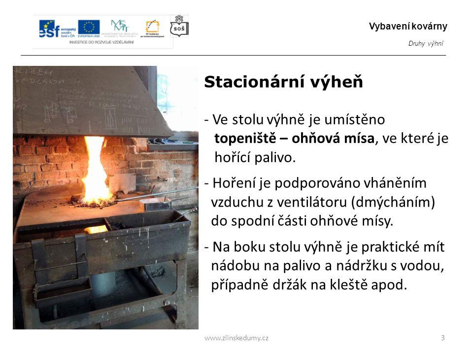 - Ve stolu výhně je umístěno topeniště – ohňová mísa, ve které je