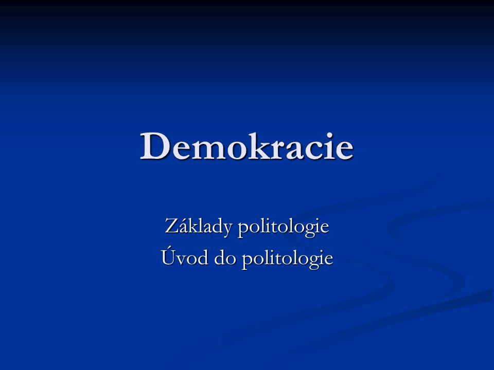 Základy politologie Úvod do politologie