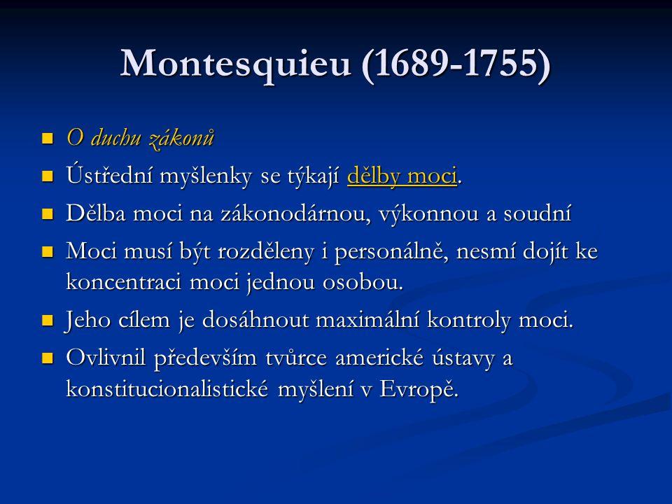Montesquieu (1689-1755) O duchu zákonů