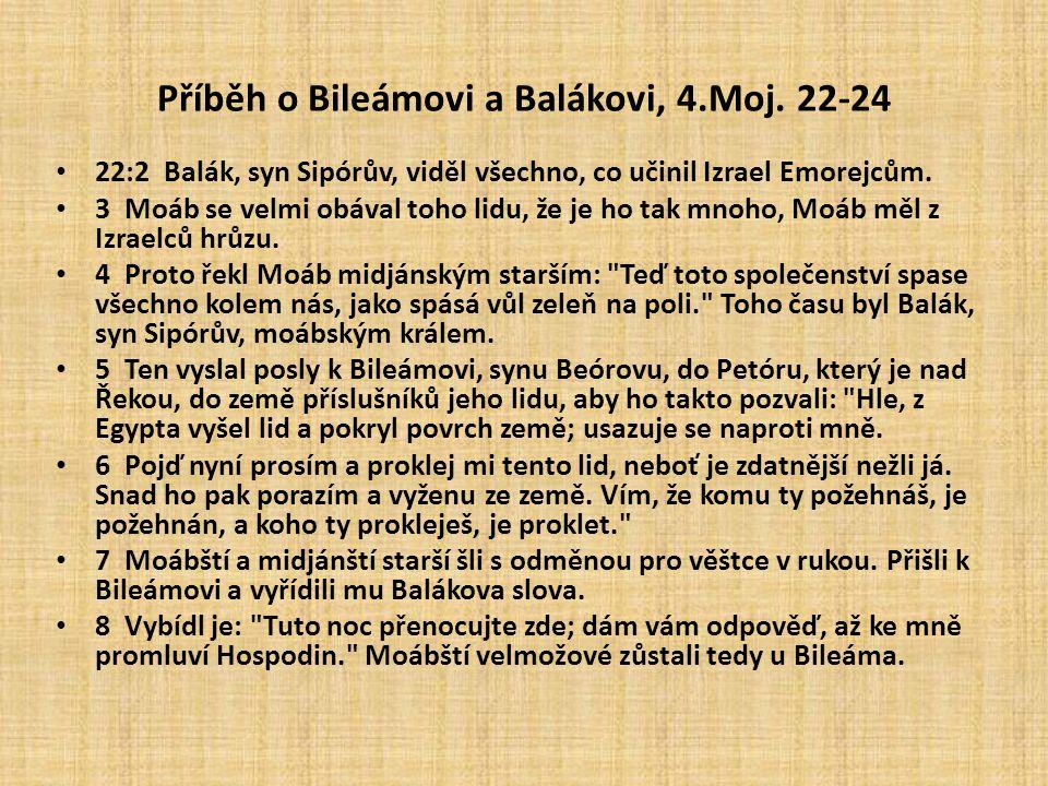 Příběh o Bileámovi a Balákovi, 4.Moj. 22-24