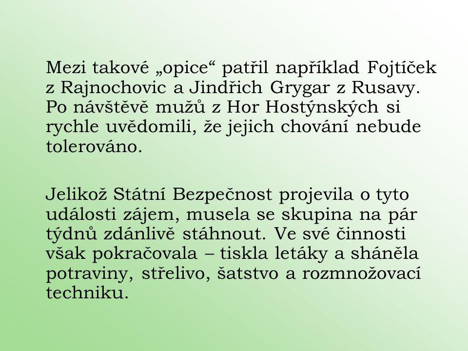 """Mezi takové """"opice patřil například Fojtíček z Rajnochovic a Jindřich Grygar z Rusavy. Po návštěvě mužů z Hor Hostýnských si rychle uvědomili, že jejich chování nebude tolerováno."""