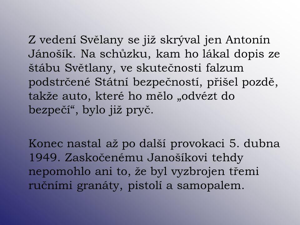 Z vedení Svělany se již skrýval jen Antonín Jánošík