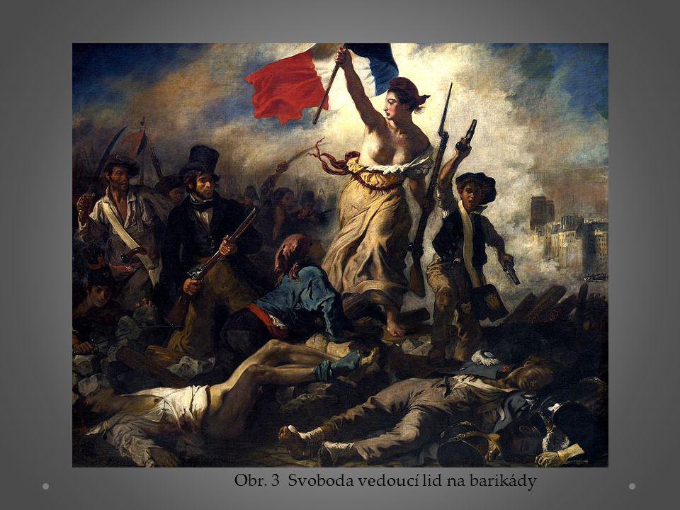 Obr. 3 Svoboda vedoucí lid na barikády