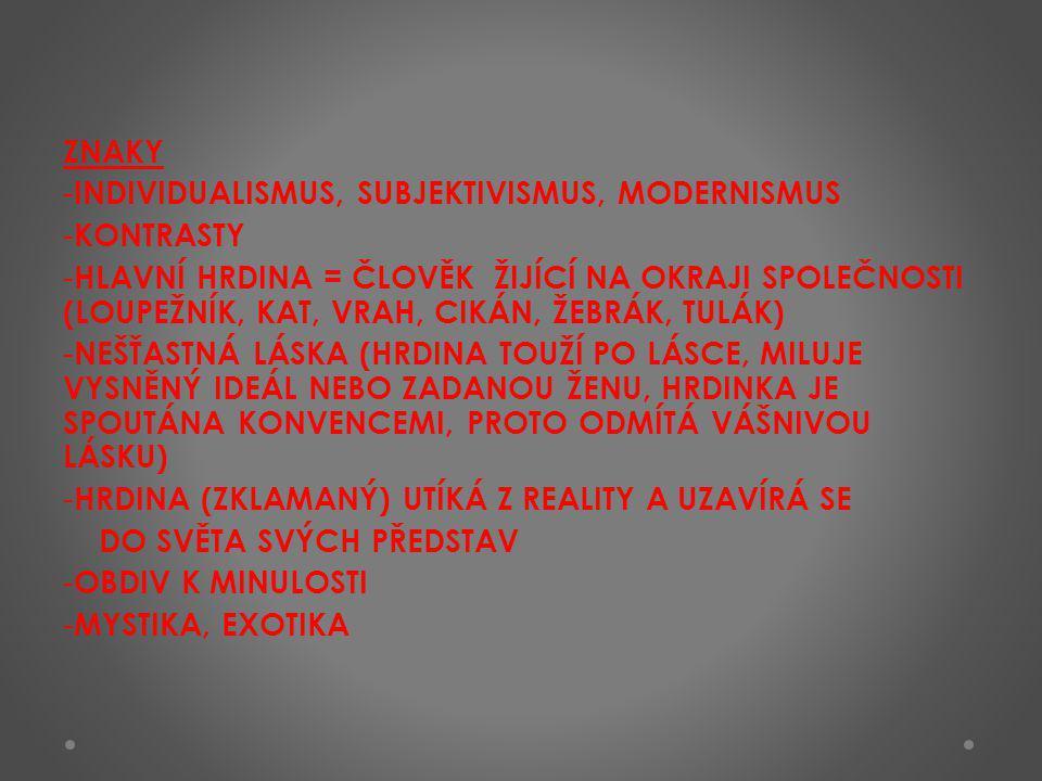 ZNAKY INDIVIDUALISMUS, SUBJEKTIVISMUS, MODERNISMUS. KONTRASTY.