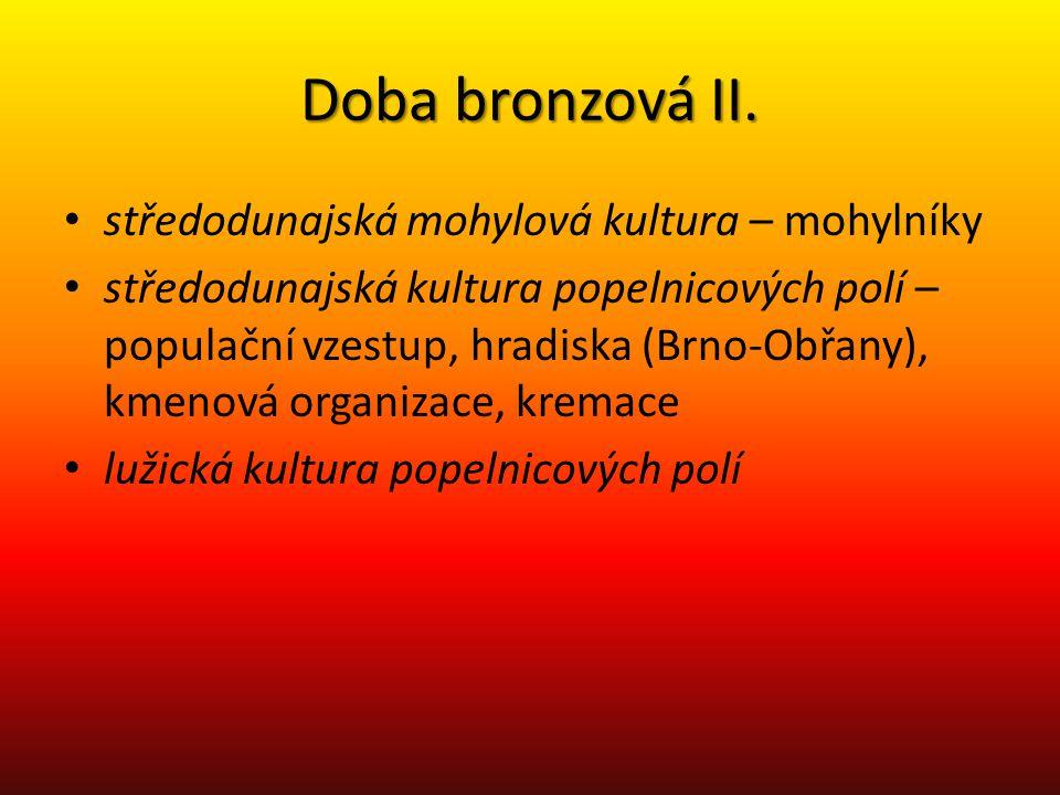 Doba bronzová II. středodunajská mohylová kultura – mohylníky