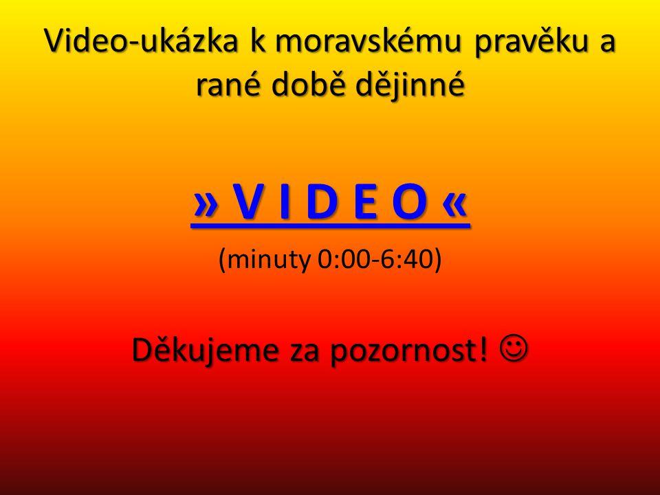 Video-ukázka k moravskému pravěku a rané době dějinné