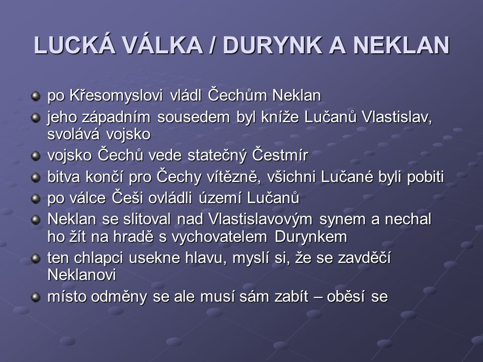 LUCKÁ VÁLKA / DURYNK A NEKLAN