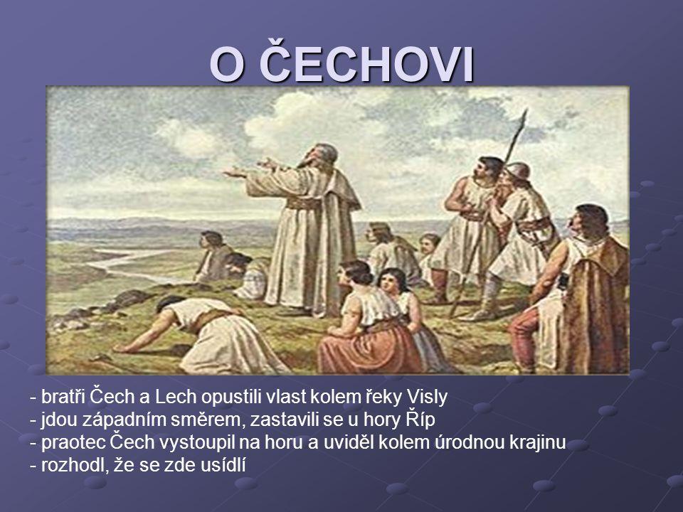 O ČECHOVI bratři Čech a Lech opustili vlast kolem řeky Visly
