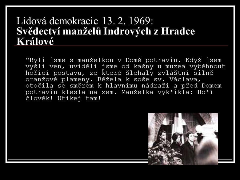 Lidová demokracie 13. 2. 1969: Svědectví manželů Indrových z Hradce Králové